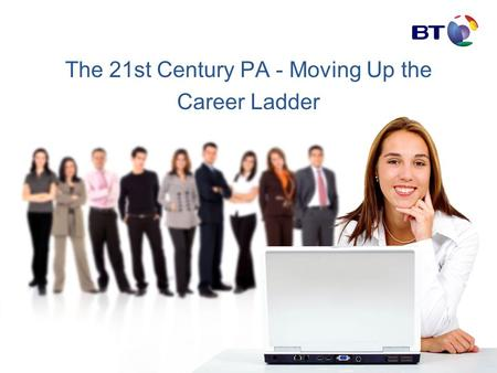 The 21st Century PA - Moving Up the Career Ladder.