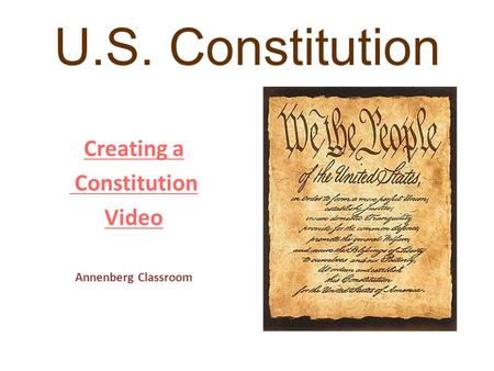 U.S. Constitution Creating a Constitution Video Annenberg Classroom.