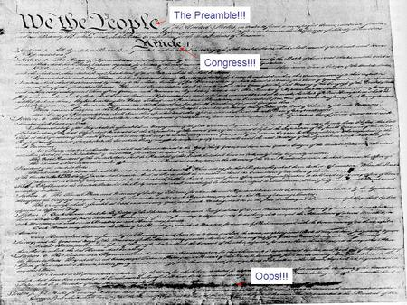 The Preamble!!!Congress!!! Oops!!!. Articles of Confederation to U.S. Constitution I.The Movement for More Effective Government A.After Shays Rebellion.