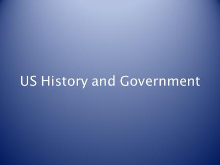 US History and Government. The Constitution The powers not delegated to the United States by the Constitution, nor prohibited by it to the States, are.