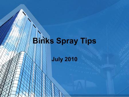 Binks Spray Tips July 2010 Surface Preparation - General Anything you dont want to see in the final finish must be removed from the surface Surface.