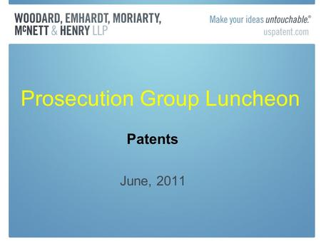 Prosecution Group Luncheon June, 2011 Patents. Clear and Convincing Survives Microsoft Corp. v. i4i Ltd. Pship (US 2011) §282 requires proof of invalidity.
