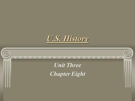 U.S. History Unit Three Chapter Eight. The Northern Section Geographic, economic, and cultural differences of the United States broken into 2 sections: