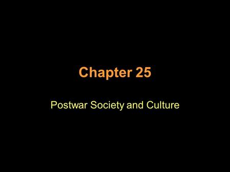 Chapter 25 Postwar Society and Culture. Closing the Gates to New Immigrants World War I caused immigration to dramatically increase Congress passed a.
