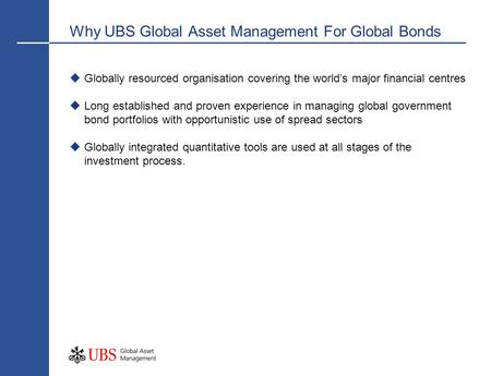 Why UBS Global Asset Management For Global Bonds