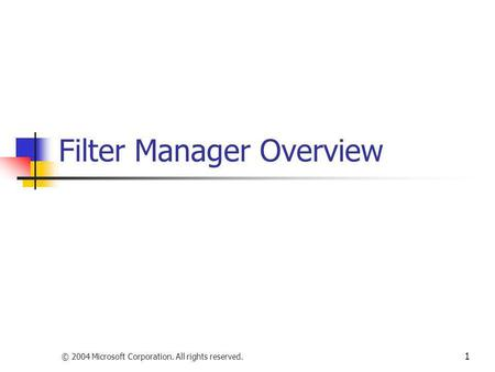 Filter Manager Overview