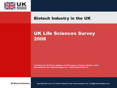 UK Biotech Database  | c/o Venture Valuation |  | Biotech Industry in the UK UK Life.