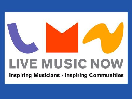 Live Music Now was founded by Yehudi Menuhin and Founder Chairman Ian Stouzker, with the inspiration that by embracing the power of music to transform.