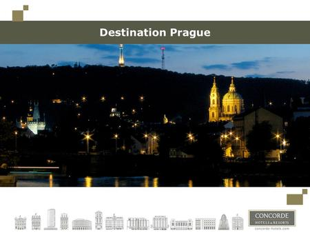 Destination Prague. Prague – The Heart of Europe Since 1992 Prague's historical centre has been listed by UNESCO as a world cultural heritage site. Typical.