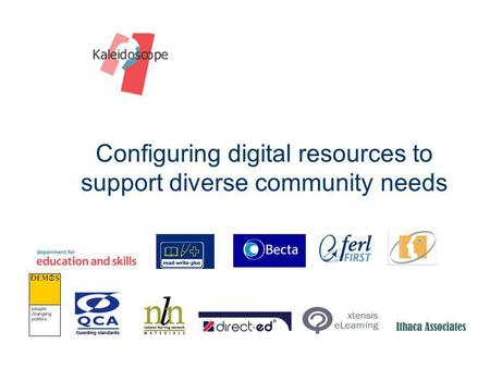 Configuring digital resources to support diverse community needs.