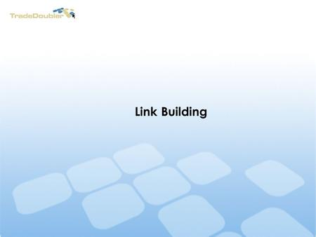 Link Building. Link Building Workshop How to get Links Co-citation Link building Dos Link building Donts.