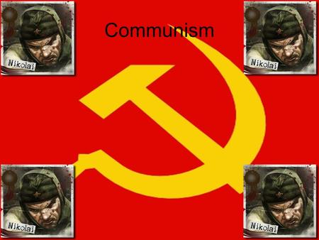 Communism. Student Friendly Communism is a system of government where the government is in complete control. You are assigned a job, you do it, and the.