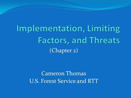 (Chapter 2) Cameron Thomas U.S. Forest Service and RTT.