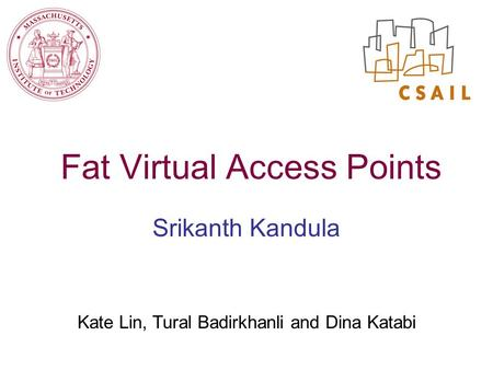 Fat Virtual Access Points