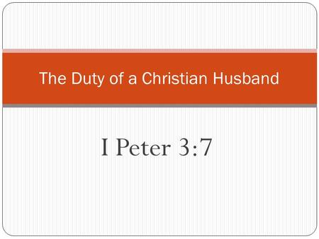 The Duty of a Christian Husband
