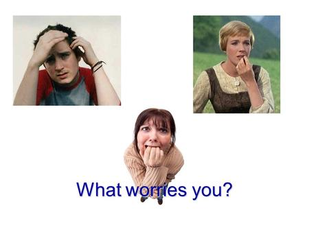 What worries you?. No Matter Where You Live Philippians 4:1-9 Living Care Free.