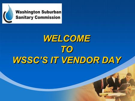 Company LOGO WELCOME TO WSSCS IT VENDOR DAY. Company LOGO Small, Local and Minority Business Enterprise (SLMBE) Program June 24, 2011 Diversity…just the.