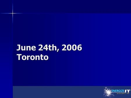 June 24th, 2006 Toronto. The Future of Microsoft Virtualization Allen Stewart Lead Program Manager Windows Server Division Microsoft Corporation.