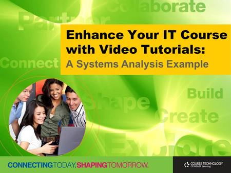 Enhance Your IT Course with Video Tutorials: A Systems Analysis Example.