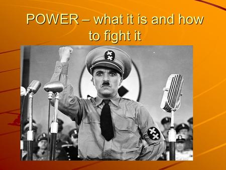 POWER – what it is and how to fight it. WHO HAS THE POWER? The Masters of the Universe The economic elite The state apparatus The state apparatus Politicians?