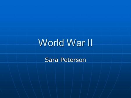 World War II Sara Peterson. What World War II (WWII) started on September 1, 1939. World War II (WWII) started on September 1, 1939. The war officially.