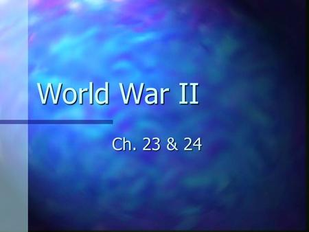 World War II Ch. 23 & 24. Path to WWII 1935- Germany re-establishes military conscription 1935- Germany re-establishes military conscription Violation.