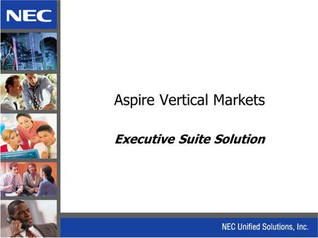 Aspire Vertical Markets Executive Suite Solution.
