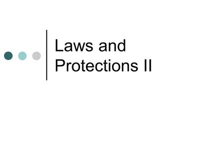 Laws and Protections II. Goals for Today Define the basic goals of Section 504 and their application in school Compare and contrast 504 with ADA Learn.