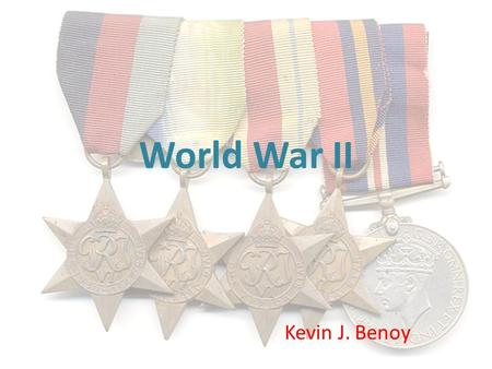 World War II Kevin J. Benoy. Origins of the War World War II was the most destructive conflict in the history of the planet. Total losses are impossible.