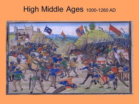 High Middle Ages 1000-1260 AD. England in the Middle Ages England is a Province of Rome inhabited by Britons and Celts Scotland and Ireland are Celtic.