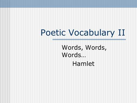 linguistic analysis of hamlet The study of discourse, or discourse analysis, involves many aspects of linguistic performance and of sociolinguistics as well as linguistic competence.