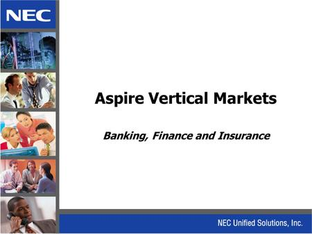 Aspire Vertical Markets Banking, Finance and Insurance.