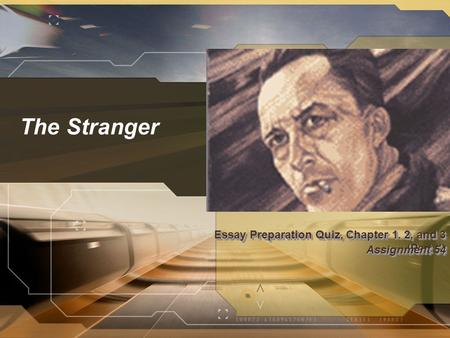 the stranger quiz for chapter through part i ppt video  essay preparation quiz chapter 1 2 and 3 part ii