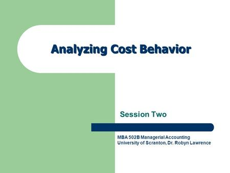 Analyzing Cost Behavior