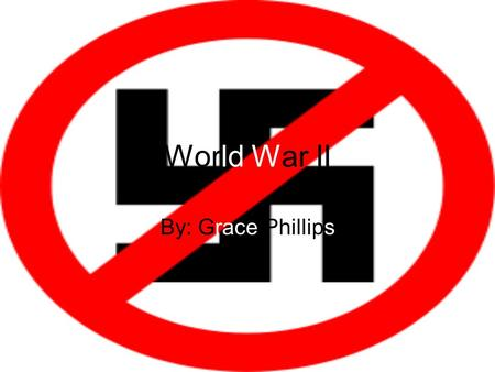 World War II By: Grace Phillips. Events & People The specific event I picked for WW II is the liberation of the concentration camps. This is when American.