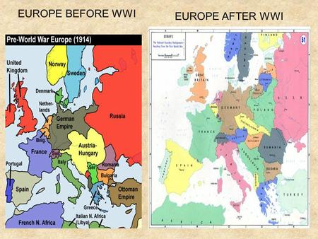 EUROPE BEFORE WWI EUROPE AFTER WWI. Factors leading to Rise of Dictators Treaty of Versailles Economic Problems ________ Republic Lost Faith in ___________.