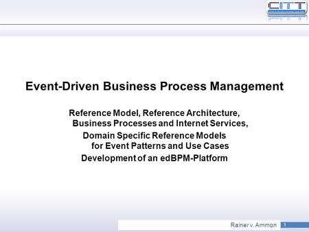 Event-Driven Business Process Management