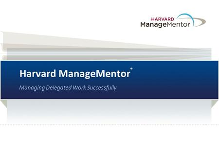 Harvard ManageMentor®