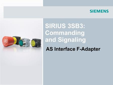 SIRIUS 3SB3: Commanding and Signaling AS Interface F-Adapter.