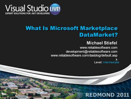 What Is Microsoft Marketplace DataMarket What Is Microsoft Marketplace DataMarket? Michael Stiefel