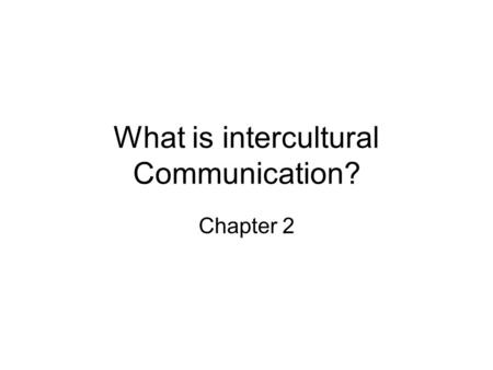What is intercultural Communication? Chapter 2. Iceberg model; figure 2.1. Surface-level culture: popular culture Intermediate-level culture: symbols,