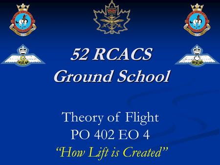 52 RCACS Ground School Theory of Flight PO 402 EO 4