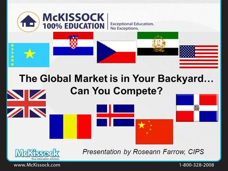 The Global Market is in Your Backyard… Can You Compete? Presentation by Roseann Farrow, CIPS.
