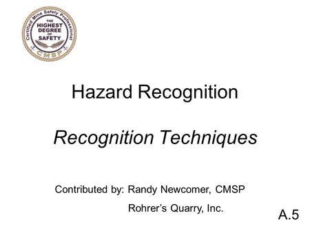 Hazard Recognition Recognition Techniques
