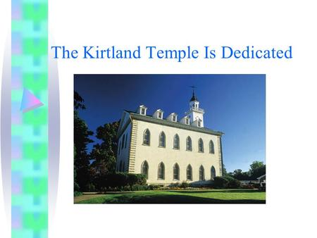 The Kirtland Temple Is Dedicated. Why do we use keys? How do we use them? What do you think these keys will open? What would happen if we lost a key to.