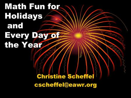 Math Fun for Holidays and Every Day of the Year Christine Scheffel