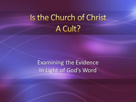 Examining the Evidence In Light of Gods Word. World English Dictionary (Collins) Cult [kuhlt] n 1. a specific system of religious worship, esp. with reference.