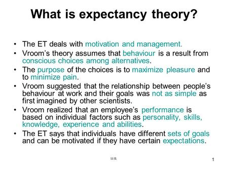 What is expectancy theory?