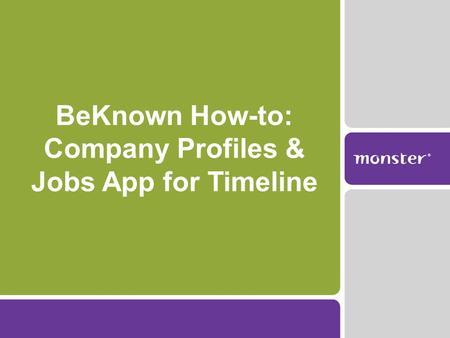 BeKnown How-to: Company Profiles & Jobs App for Timeline.
