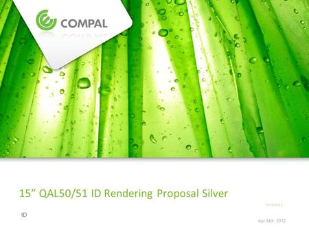 ID 15 QAL50/51 ID Rendering Proposal Silver Version11 Apr 04th, 2012.